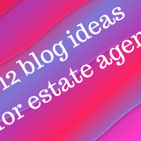 12 blog ideas for estate agents