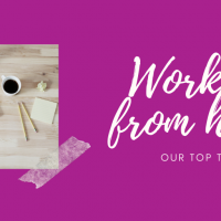 Working from home: Our top tips
